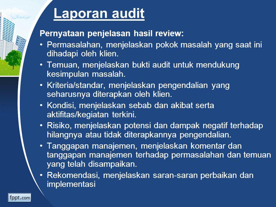 Laporan audit Pernyataan penjelasan hasil review: