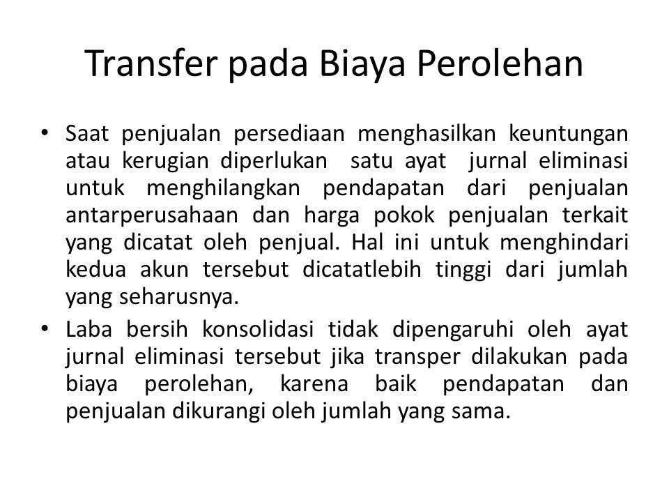Transfer pada Biaya Perolehan