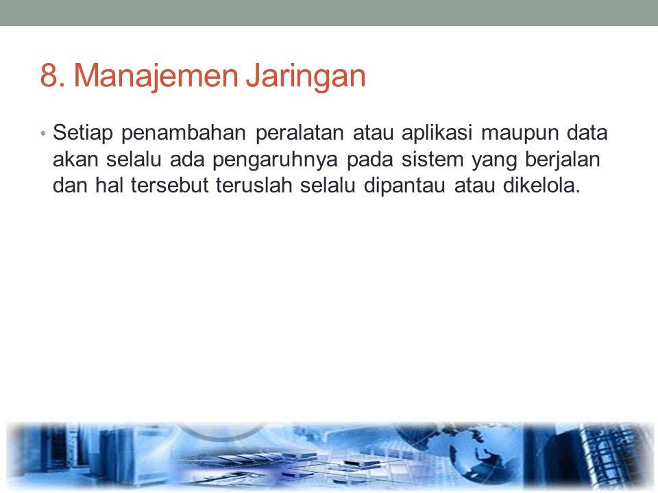 8. Manajemen Jaringan