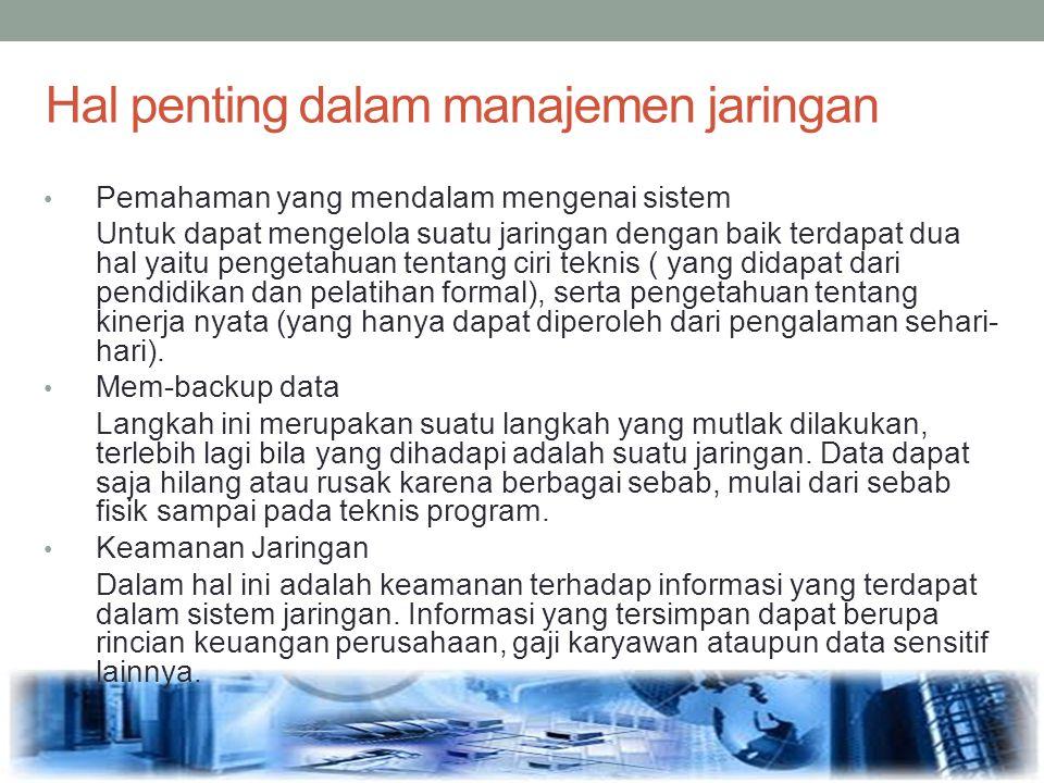 Hal penting dalam manajemen jaringan