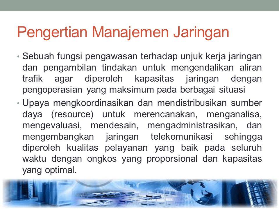Pengertian Manajemen Jaringan