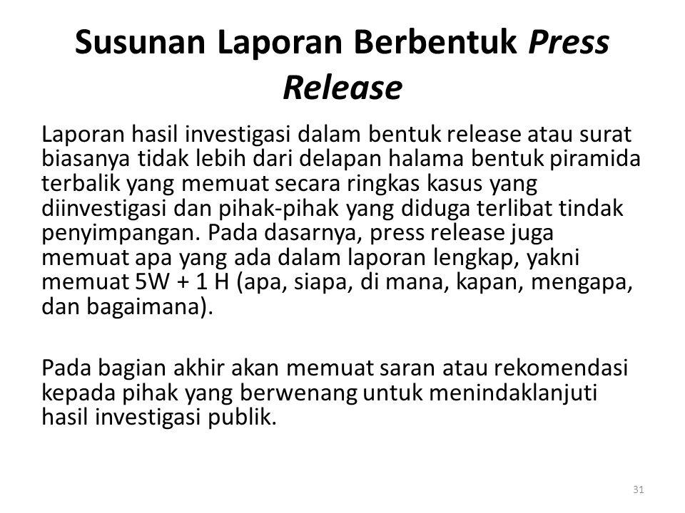 Susunan Laporan Berbentuk Press Release