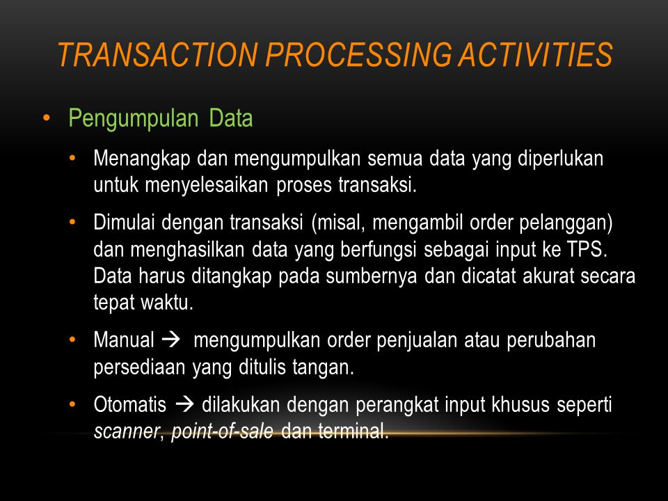 TRANSACTION PROCESSING ACTIVITIES