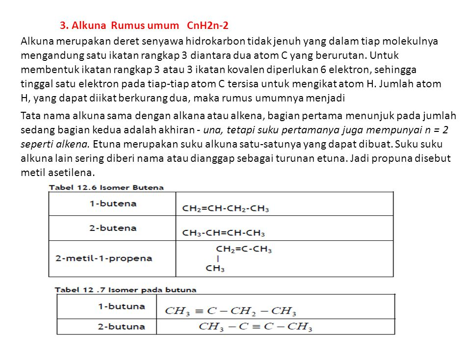 3. Alkuna Rumus umum CnH2n-2