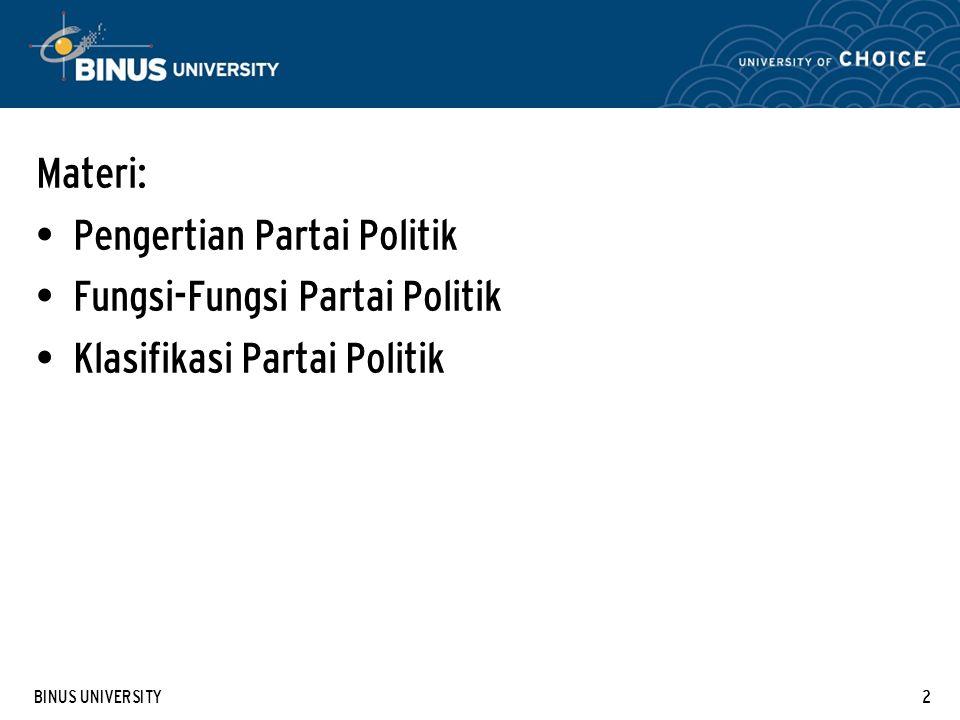 Pengertian Partai Politik Fungsi-Fungsi Partai Politik