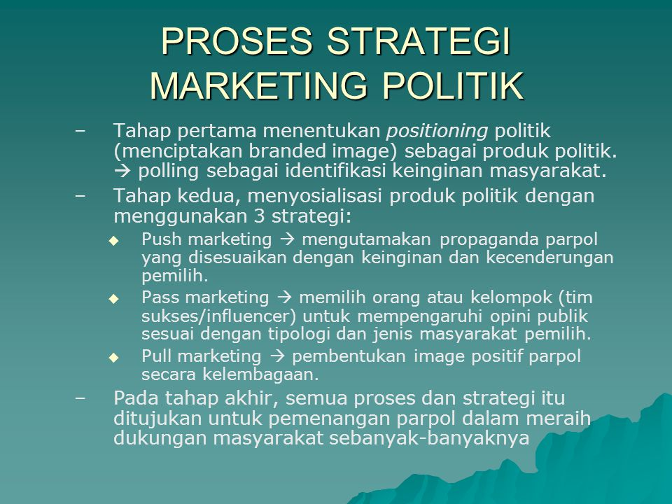 PROSES STRATEGI MARKETING POLITIK