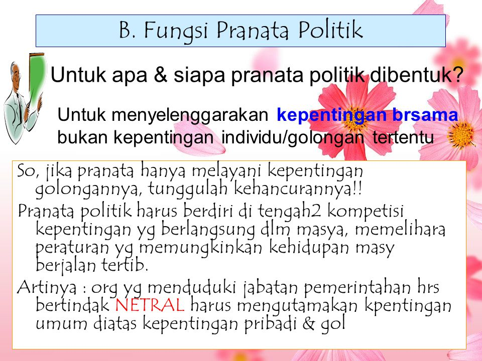 B. Fungsi Pranata Politik