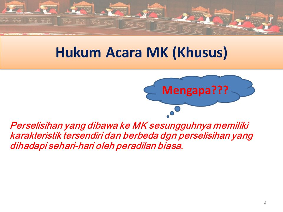 Hukum Acara MK (Khusus)