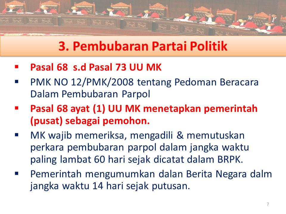 3. Pembubaran Partai Politik