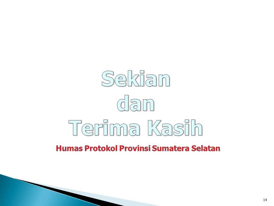Humas Protokol Provinsi Sumatera Selatan