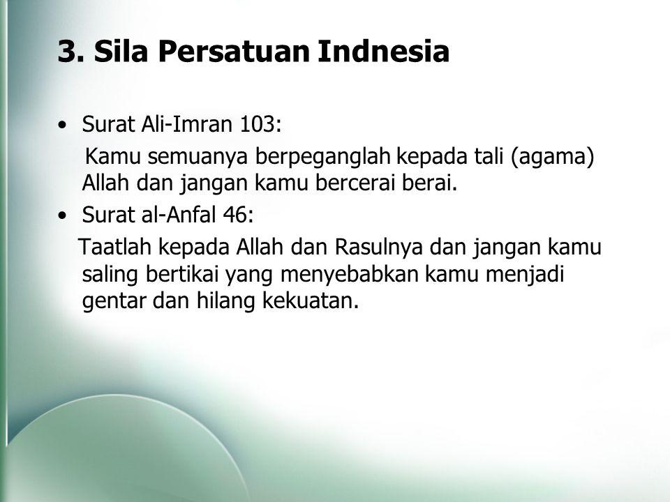 3. Sila Persatuan Indnesia