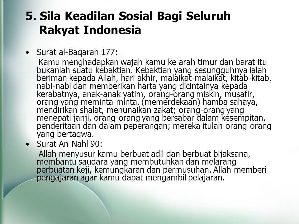 5. Sila Keadilan Sosial Bagi Seluruh Rakyat Indonesia