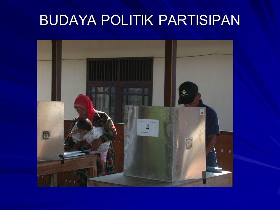 BUDAYA POLITIK PARTISIPAN