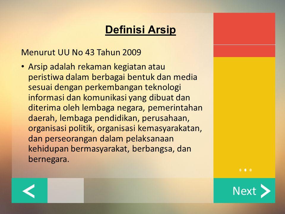 Definisi Arsip Menurut UU No 43 Tahun 2009