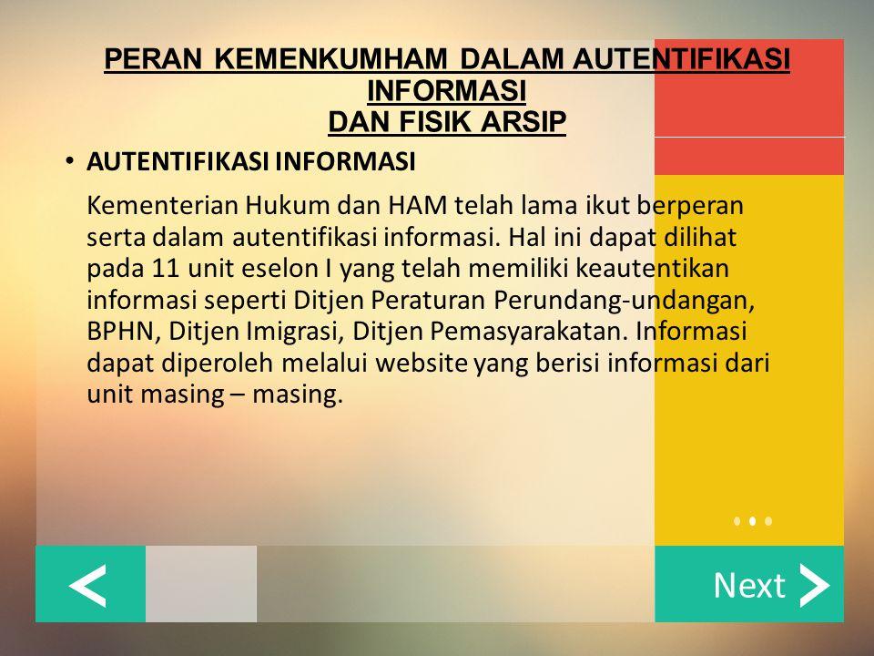 PERAN KEMENKUMHAM DALAM AUTENTIFIKASI INFORMASI DAN FISIK ARSIP