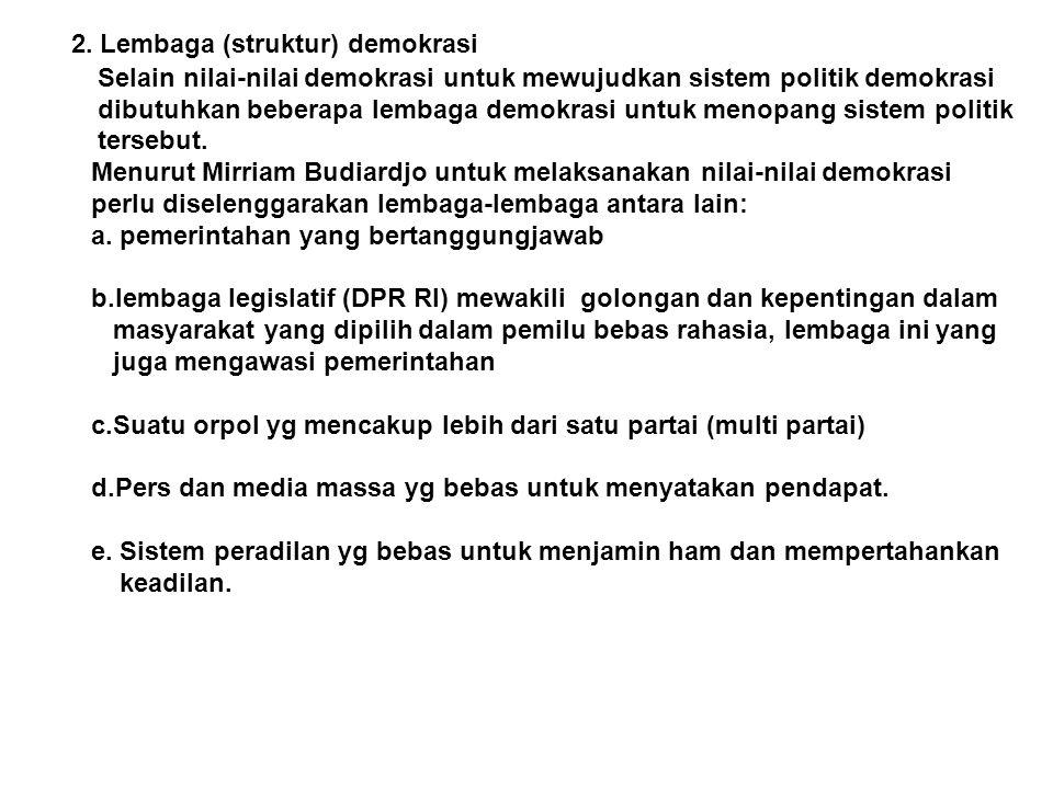 2. Lembaga (struktur) demokrasi