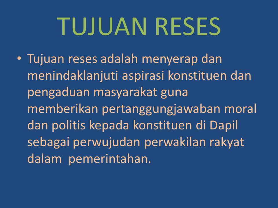 TUJUAN RESES