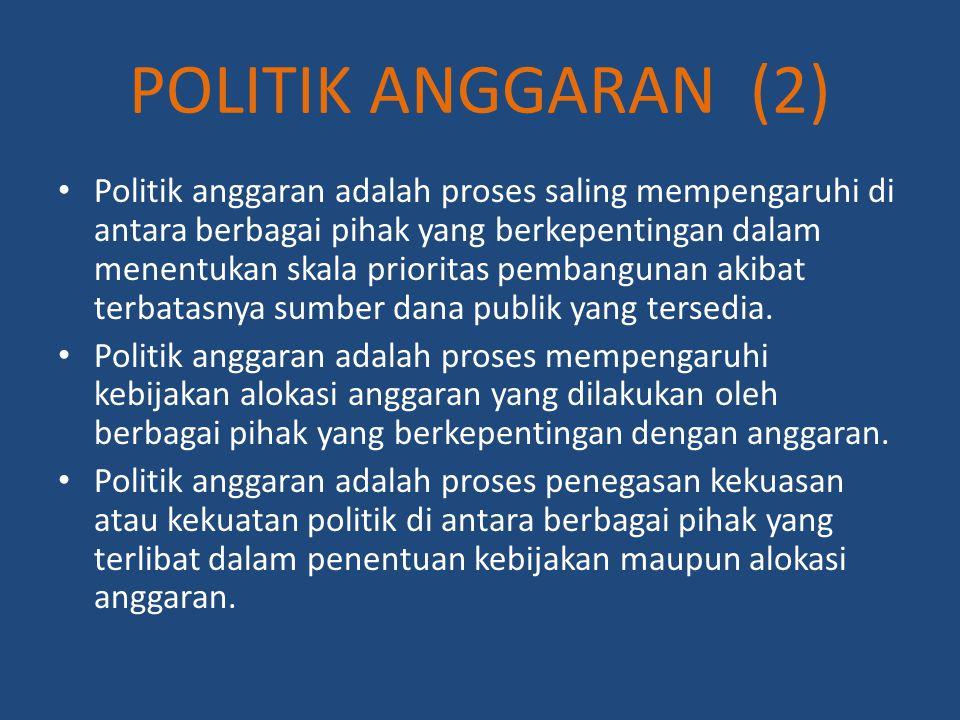 POLITIK ANGGARAN (2)