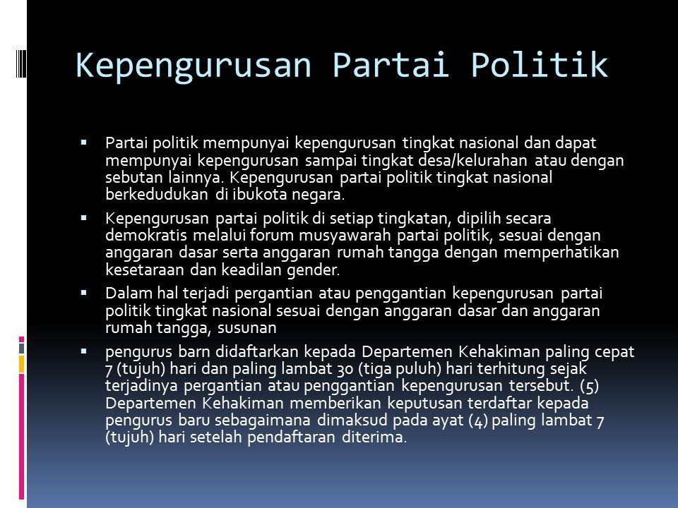 Kepengurusan Partai Politik