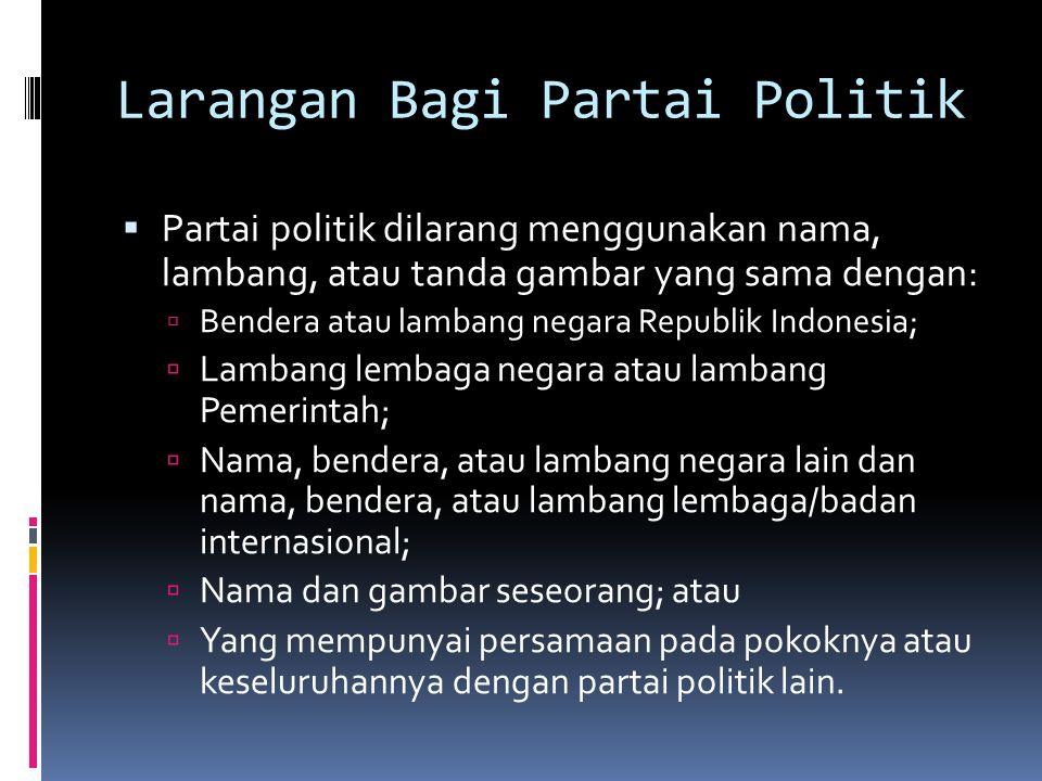 Larangan Bagi Partai Politik