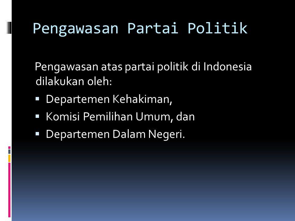 Pengawasan Partai Politik