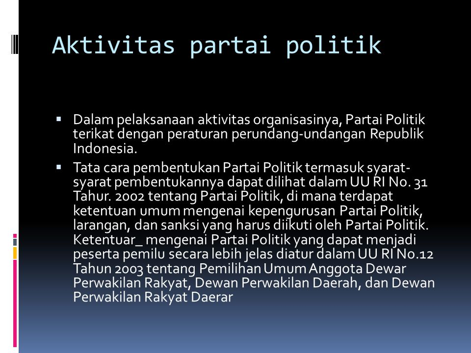 Aktivitas partai politik