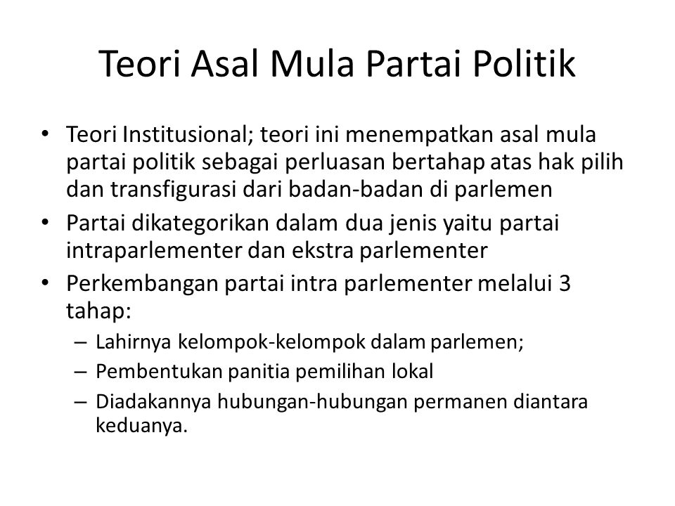 Teori Asal Mula Partai Politik