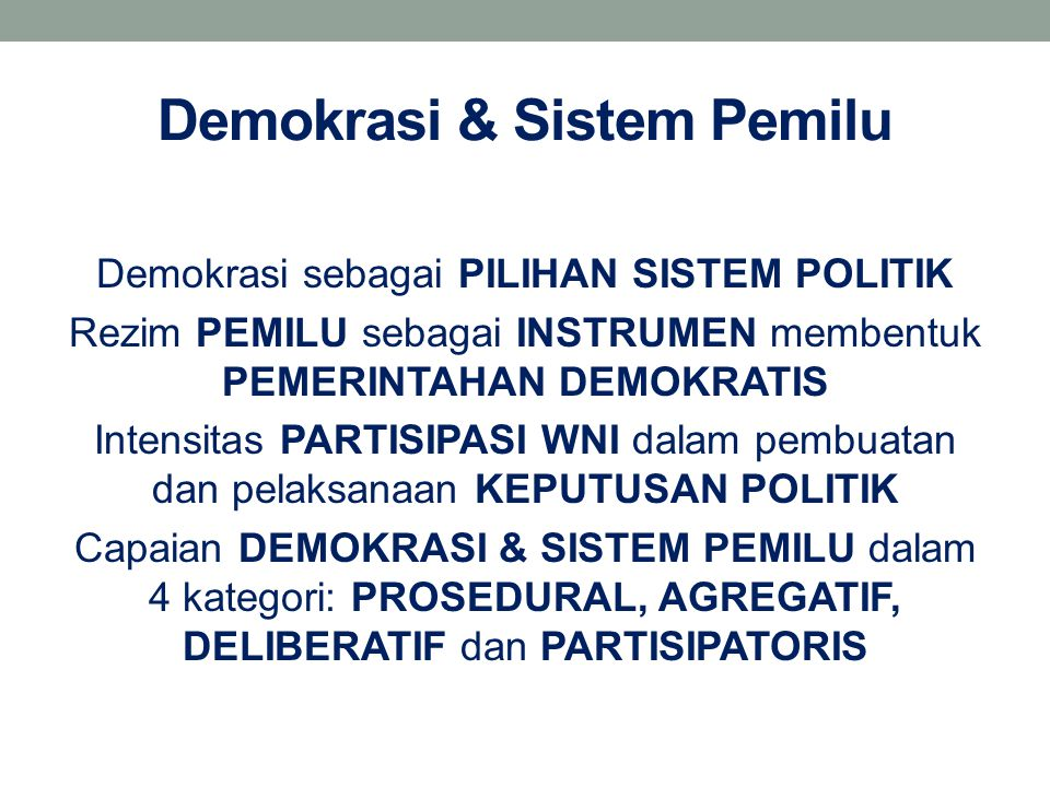 Demokrasi & Sistem Pemilu