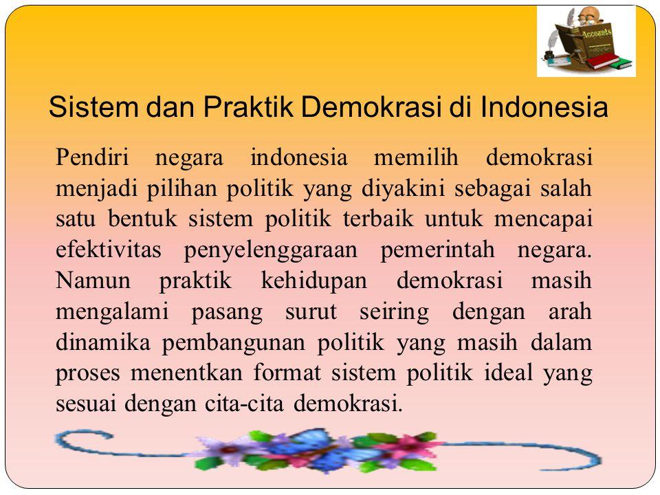 Sistem dan Praktik Demokrasi di Indonesia