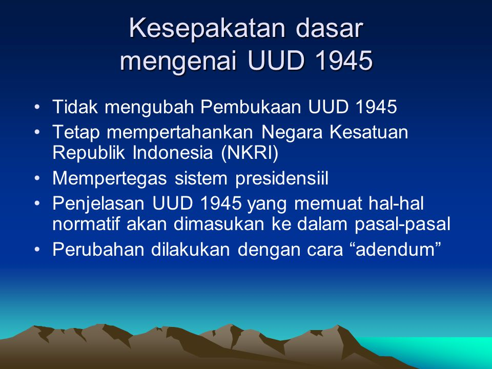 Kesepakatan dasar mengenai UUD 1945