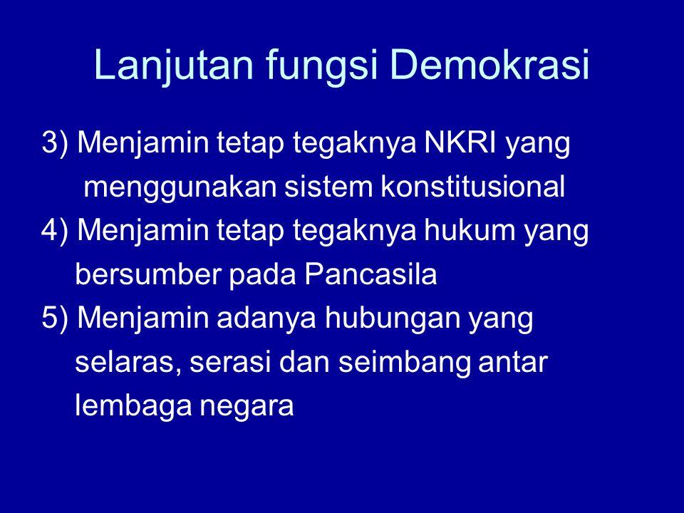 Lanjutan fungsi Demokrasi