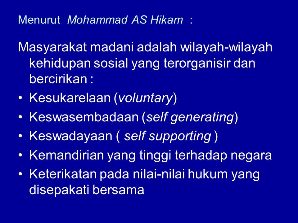 Menurut Mohammad AS Hikam :