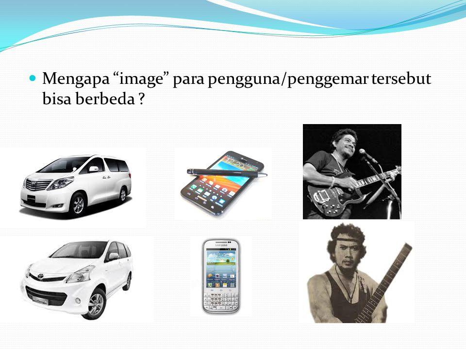 Mengapa image para pengguna/penggemar tersebut bisa berbeda