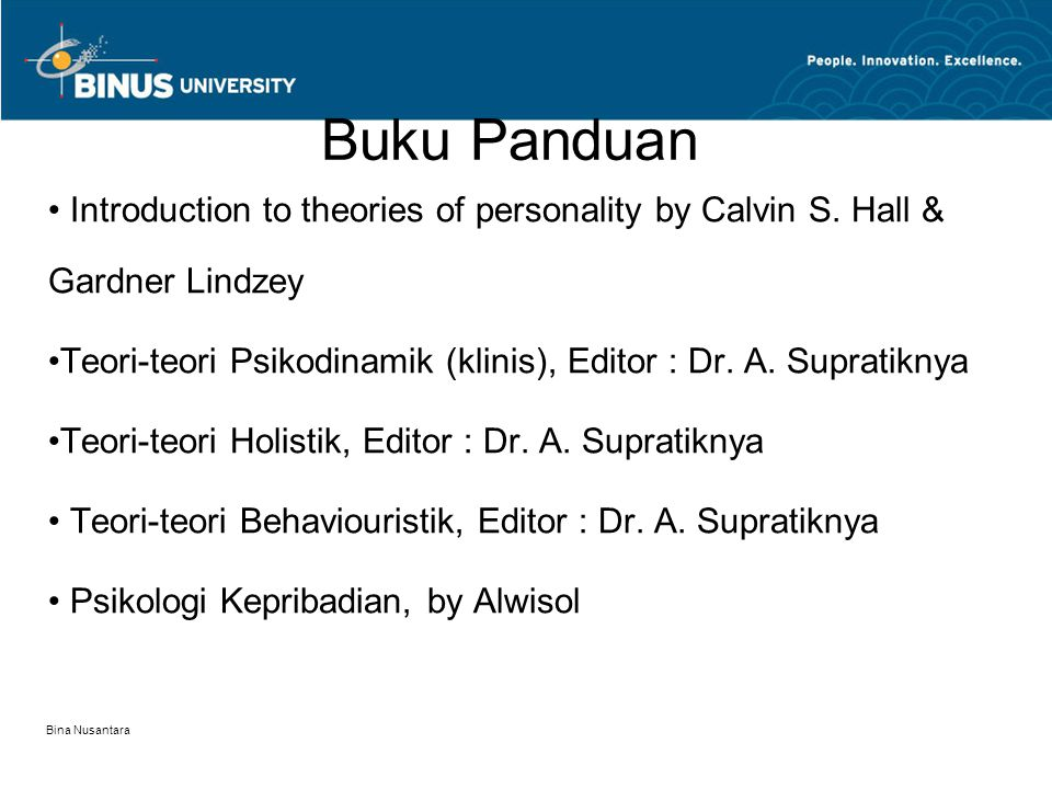 Buku Panduan Introduction to theories of personality by Calvin S. Hall & Gardner Lindzey.