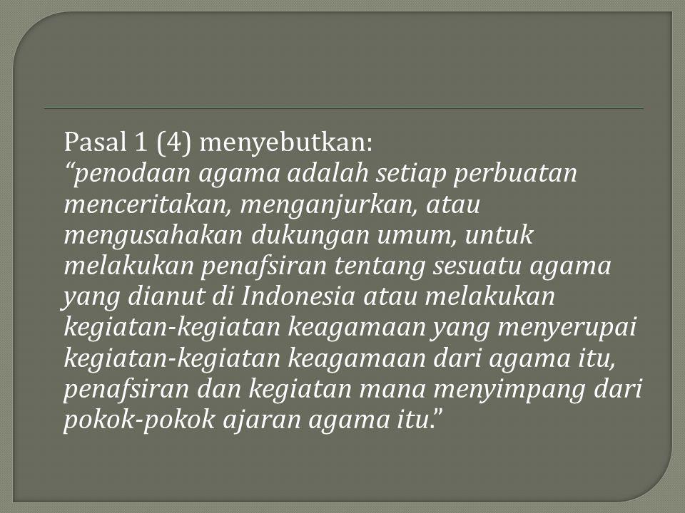 Pasal 1 (4) menyebutkan:
