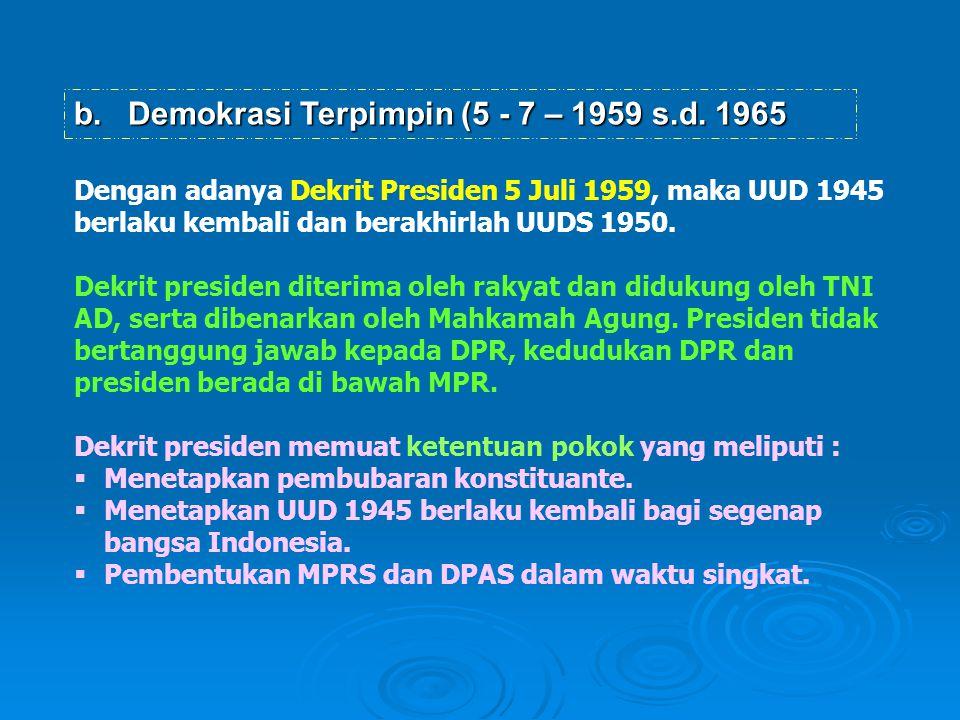 Demokrasi Terpimpin (5 - 7 – 1959 s.d. 1965