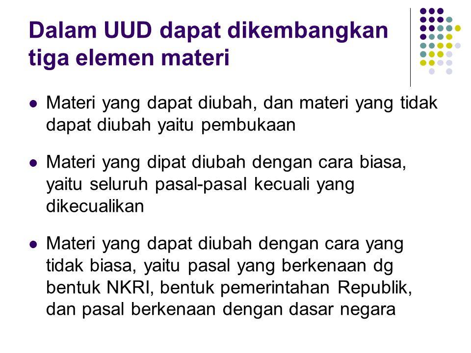 Dalam UUD dapat dikembangkan tiga elemen materi