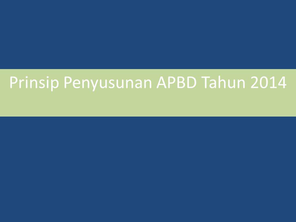 Prinsip Penyusunan APBD Tahun 2014