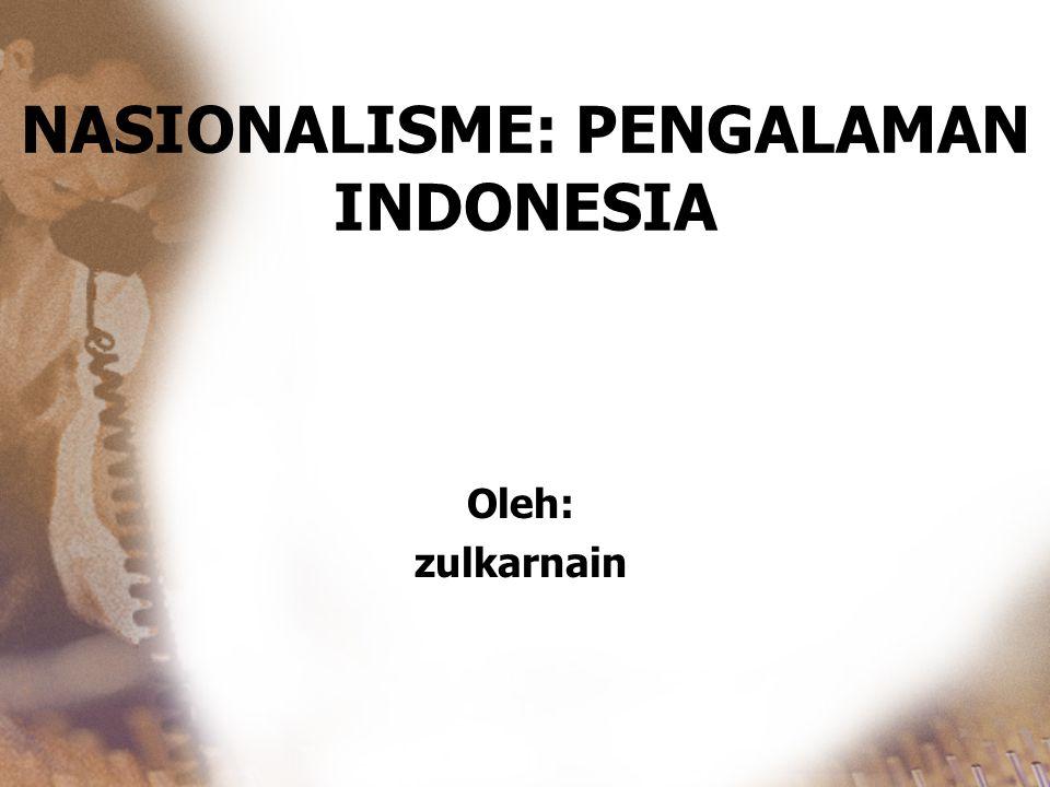 NASIONALISME: PENGALAMAN INDONESIA