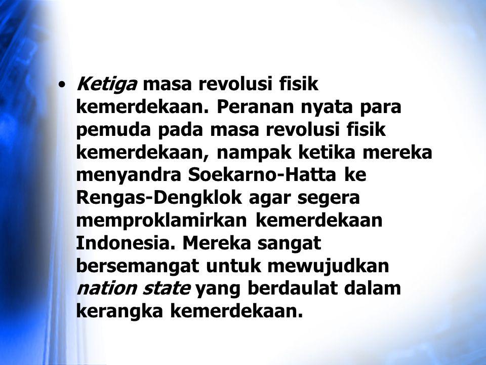 Ketiga masa revolusi fisik kemerdekaan