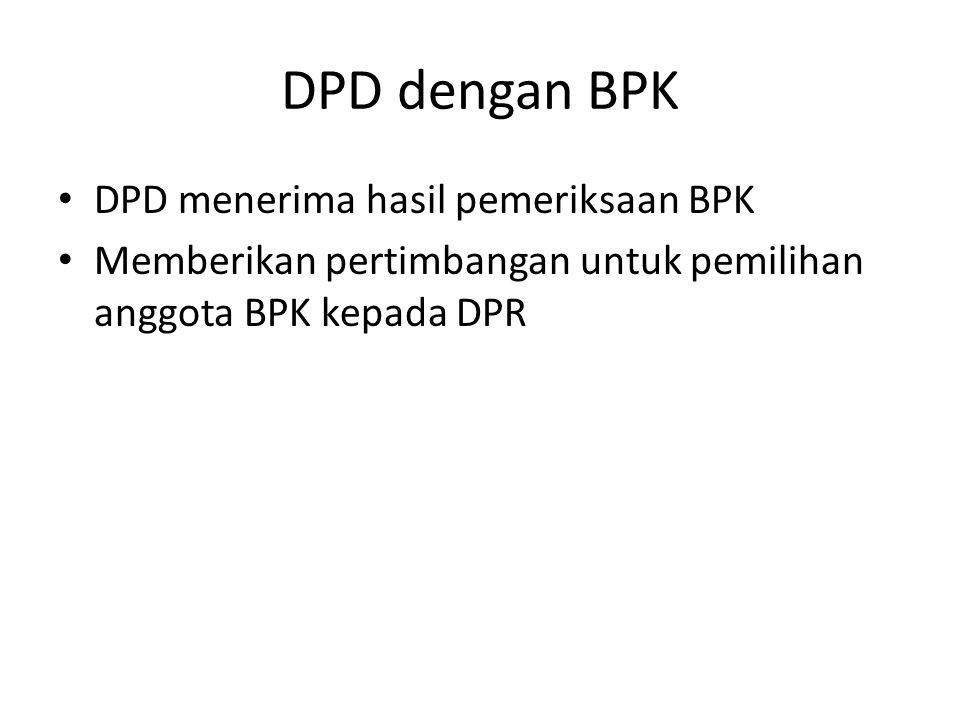 DPD dengan BPK DPD menerima hasil pemeriksaan BPK