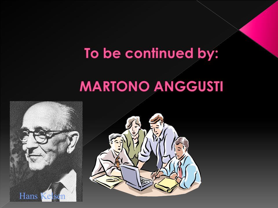 To be continued by: MARTONO ANGGUSTI