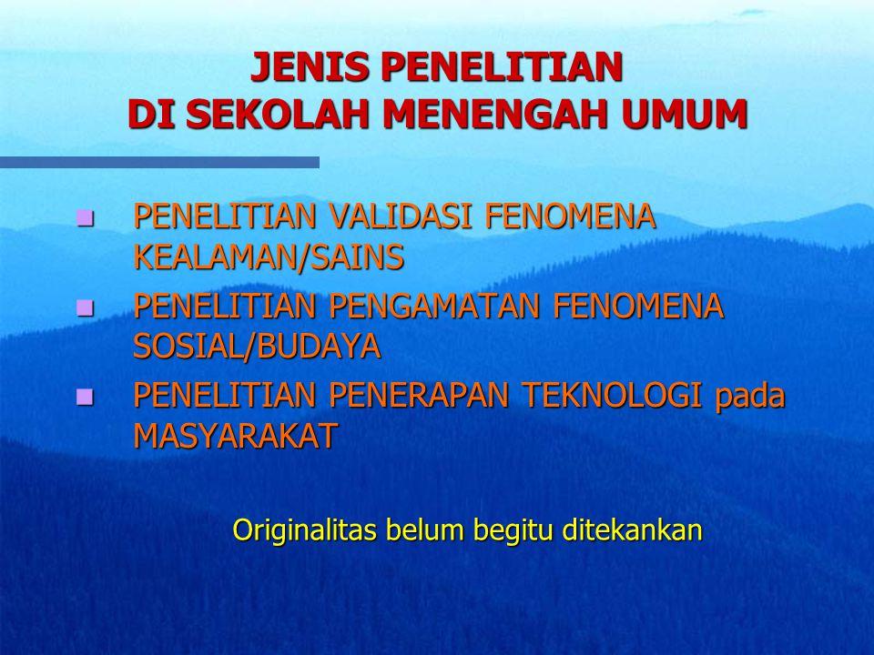 JENIS PENELITIAN DI SEKOLAH MENENGAH UMUM