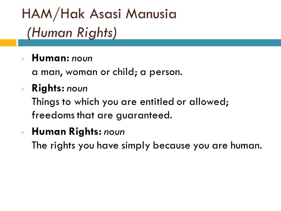 HAM/Hak Asasi Manusia (Human Rights)