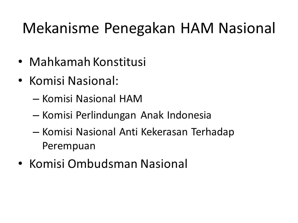 Mekanisme Penegakan HAM Nasional