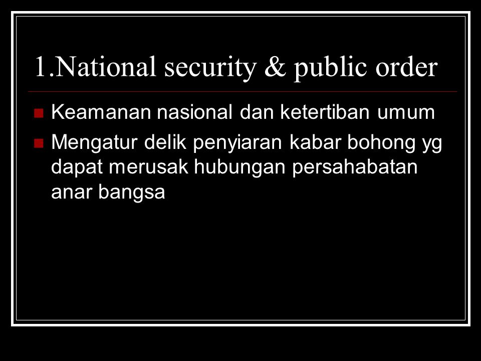 1.National security & public order