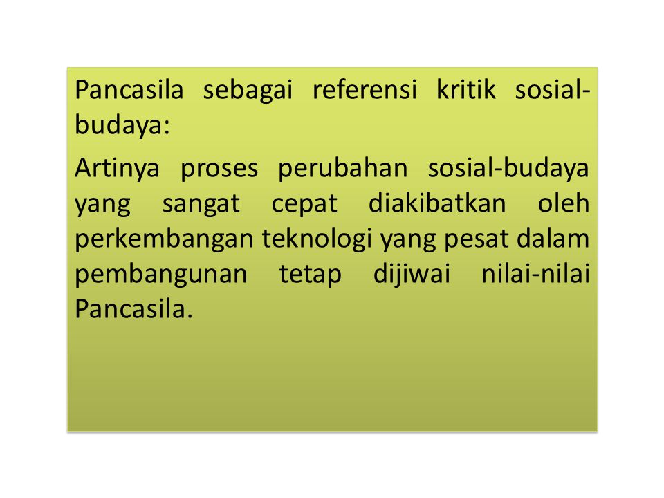 Pancasila sebagai referensi kritik sosial-budaya: