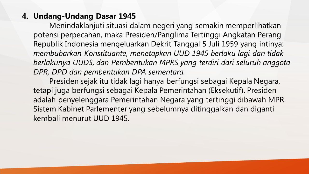 4. Undang-Undang Dasar 1945