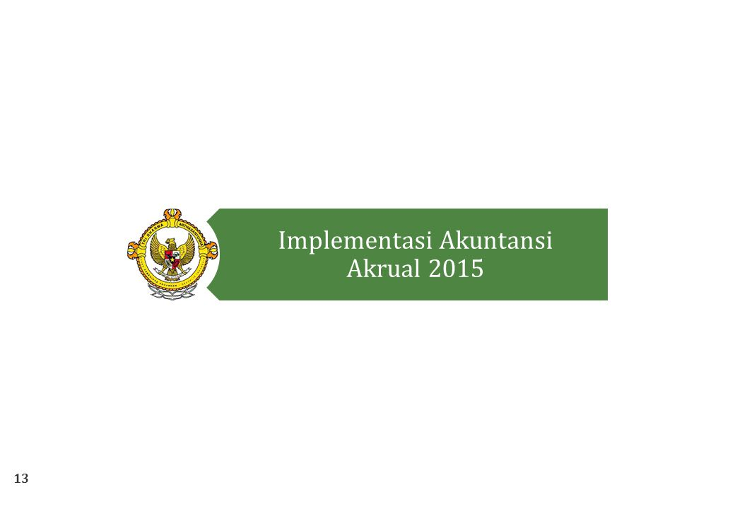 Implementasi Akuntansi Akrual 2015