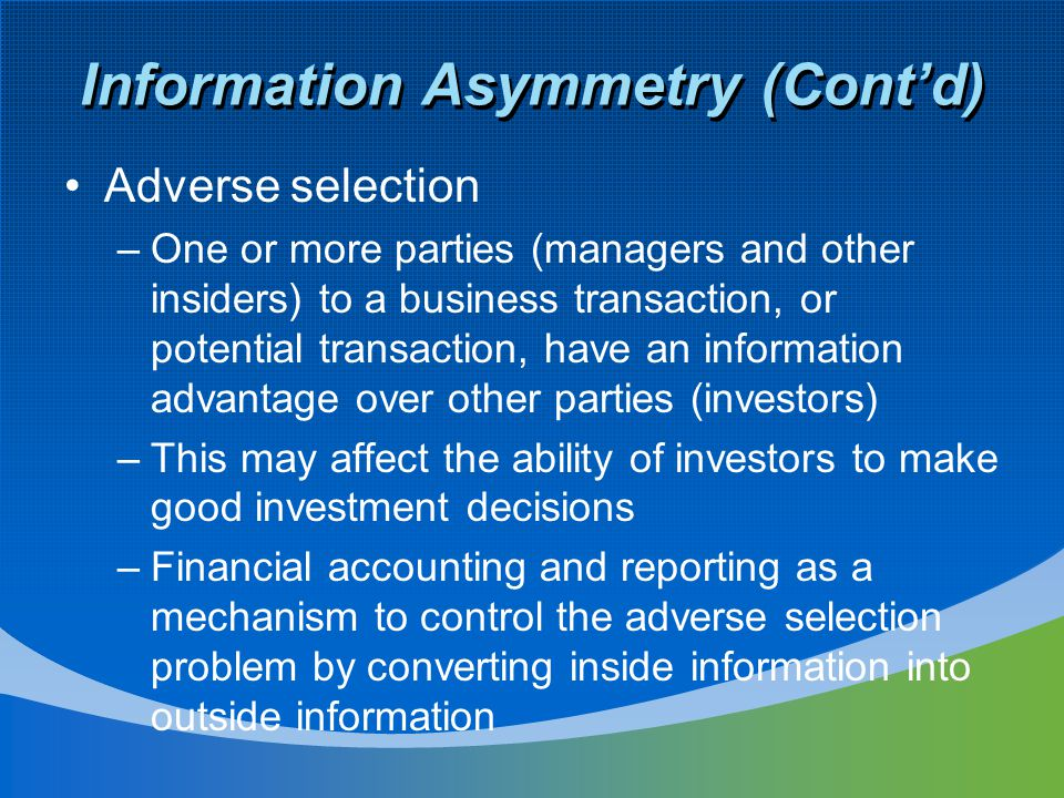 Information Asymmetry (Cont'd)